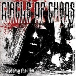 Circle Of Chaos – Crossing The Line