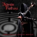 Ignis Fatuu – Unendlich viele Wege