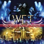 W.E.T. – One Live – In Stockholm