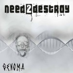 Need2destroy – Genoma