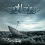 Until Rain – Anthem To Creation