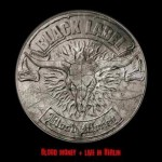 Black Label – Blood Money & Live In Berlin