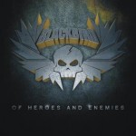 Blackbird – Of Heroes And Enemies