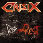 Crisix – Rise… Then Rest