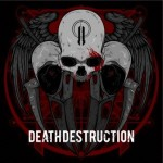 Death Destruction – II