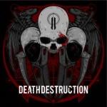 Death Destruction – II