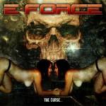 E-Force – The Curse…