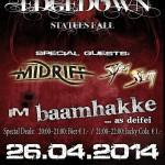 Edgedown, Midriff, Steel Sun 26.04.14 Baamhakke, Piding