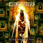 Holy Moses – 30th Anniversary-Into The Power Of Now