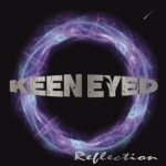 Keen Eyed – Reflection