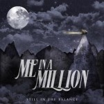 Me In A Million – Still In The Balance