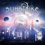 Sunstrike –  Rock Your World