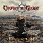 Crown of Glory – King For A Day