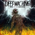 Deep Machine – Rise Of The Machine