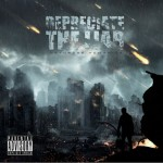 Depreciate the Liar – Dethrone Humanity