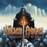 Fallen Angel – Crawling Out Of Hell