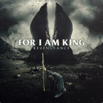 For I Am King – Revengeance