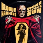 Bloody Hammers – Under Satan`s Sun