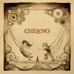 Cheeno – The Next Step will be the Hardes