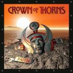 Crown of Thorns – Faith