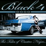 Black4 – Tales Of Cuatro Negro