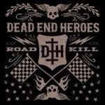 Dead End Heroes – Roadkill