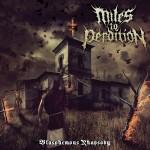 Miles To Perdition – Blasphemous Rhapsody