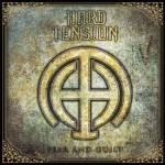 Hard Tension – Fear And Guilt