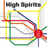 High Spirits – You Are Here