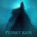 Planet Rain – The Fundamental Principles