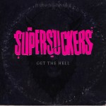 Supersuckers – Get The Hell