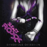 Sleazy Roxxx – Dangerous Obsession