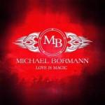 Michael Bormann – Love Is Magic