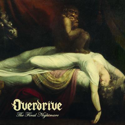 Qu'écoutez-vous en ce moment ? - Page 39 Cover-Overdrive-The-Final-Nightmare-400