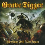 Grave Digger – The Clans Will Rise Again