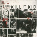 Kill It Kid – You Owe Nothing