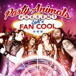 Party Animals – Light A Fan Cool