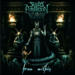 Seeds of Perdition – From Within