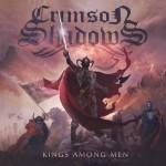 Crimson Shadows – Kings Among Men