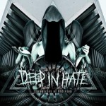 Deep In Hate – Chronicles of Oblivion