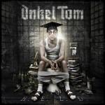 Onkel Tom – H.E.L.D.