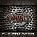Palace – The 7th Steel