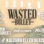 WASTED BULLET, HIGH HOPES, ECAPT, DOWN THE SUNSET, MESSCORADE 21.08.14 Kulturkeller, Gleisdorf