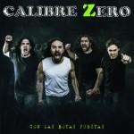 Calibre Zero – Con Las Botas Puestas