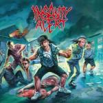 Insanity Alert – Insanity Alert