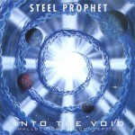 Steel Prophet – Into The Void / Continuum