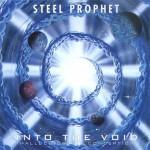 Steel Prophet – Into The Void / Continuum