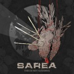 Sarea – This is Not Goodbye