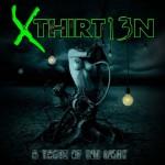 Xthirt13n – A Taste of the Light