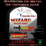 """Warriors Of Metal"": Vortex, Wizard, Killer 04.10.2014, Livestage, Innsbruck"